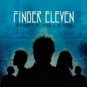 Finger Eleven - Them Vs. You Vs. Me (Deluxe Edition)