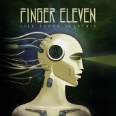 Finger Eleven - Life Turns Electric (BonusTrack Version)