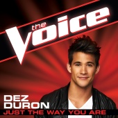 Dez Duron - Just The Way You Are (The Voice Performance)