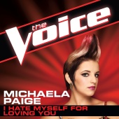Michaela Paige - I Hate Myself For Loving You [The Voice Performance]