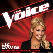 Liz Davis - Independence Day (The Voice Performance)