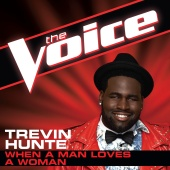 Trevin Hunte - When A Man Loves A Woman (The Voice Performance)