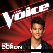 Dez Duron - Feeling Good (The Voice Performance)