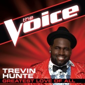 Trevin Hunte - Greatest Love Of All (The Voice Performance)