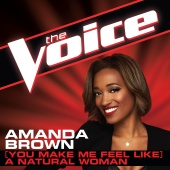 Amanda Brown - (You Make Me Feel Like) A Natural Woman (The Voice Performance)