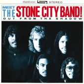 Stone City Band - Meet The Stone City Band!: Out From The Shadow