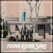 Young Rising Sons - Young Rising Sons