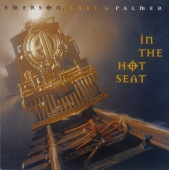 Emerson, Lake & Palmer - In The Hot Seat (Reissue)