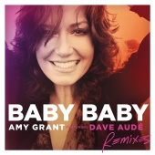 Amy Grant - Baby Baby [Remixes]