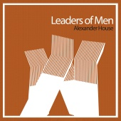 Leaders Of Men - Alexander House