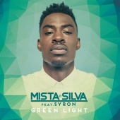 Mista Silva - Green Light (feat. Syron)