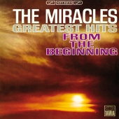 The Miracles - Greatest Hits: From The Beginning