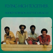 Smokey Robinson & The Miracles - Flying High Together