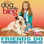 G Hannelius - Friends Do (From the TV Series