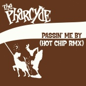 The Pharcyde - Passin' Me By (Hot Chip Remix)