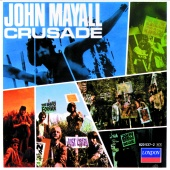 John Mayall & The Bluesbreakers - Crusade [Deluxe Edition]
