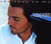 Thomas Anders - The Love In Me