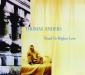 Thomas Anders - Road To Higher Love