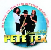 Pete Tex - Wonderful Sax