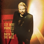 Lee Roy Parnell - Back To The Well