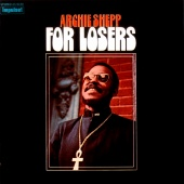 Archie Shepp - For Losers