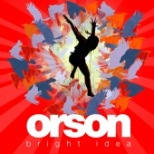 Orson - Bright Idea