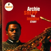 Archie Shepp - The Impulse Story
