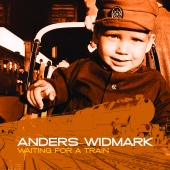 Anders Widmark - Anders Widmark / Waiting For A Train