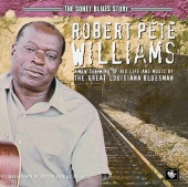 Robert Pete Williams - The Sonet Blues Story