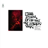 Eddie Fisher - Eddie Fisher And The Next One Hundred Years
