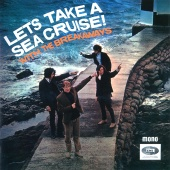 The Breakaways - Lets Take A Sea Cruise!