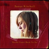 Sonya Kitchell - Words Came Back To Me [Online Exclusive Album]