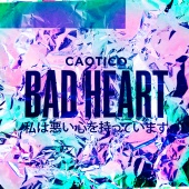 Caotico - Bad Heart (EP)