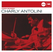 Charly Antolini - Power Drummer (Jazz Club)