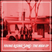 Young Rising Sons - The High EP