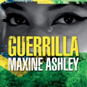 Maxine Ashley - Guerrilla