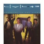 Level 42 - Standing In The Light [Expanded Version]