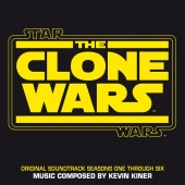 Kevin Kiner - Star Wars: The Clone Wars (Seasons One Through Six/Original Soundtrack)