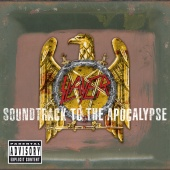 Slayer - Soundtrack To The Apocalypse (Deluxe Version)