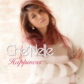 Che'Nelle - Happiness