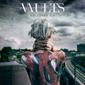 Vaults - Vultures ? EP