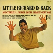 Little Richard - Little Richard Is Back (And There's A Whole Lotta Shakin' Goin' On!)
