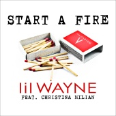 Lil Wayne - Start A Fire