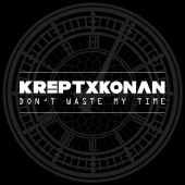 Krept & Konan - Don't Waste My Time