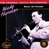 Woody Herman - Blues On Parade