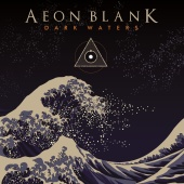 Aeon Blank - Dark Waters