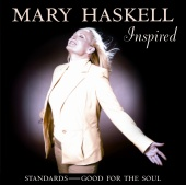Mary Haskell - Inspired Standards - Good For The Soul