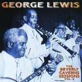 George Lewis - The Beverly Caverns Sessions, Vol. 2