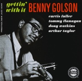 Benny Golson - Gettin' With It