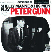 Shelly Manne and His Men - Shelly Manne and His Men Play Peter Gunn
